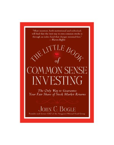 9780470580912: The Little Book of Common Sense Investing: The Only Way to Guarantee Your Fair Share of Stock Market Returns (Little Books. Big Profits)