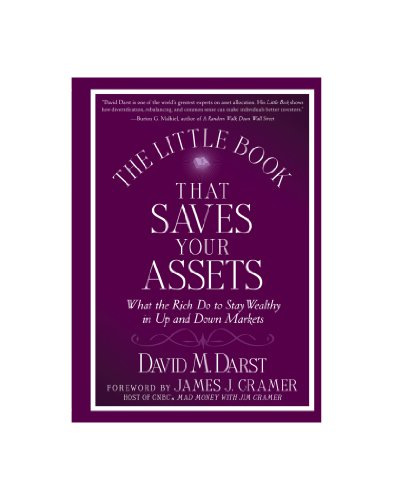 9780470580929: The Little Book that Saves Your Assets: What the Rich Do to Stay Wealthy in Up and Down Markets (Little Books. Big Profits)