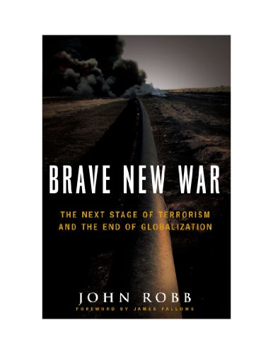 9780470581056: Brave New War: The Next Stage of Terrorism and the End of Globalization