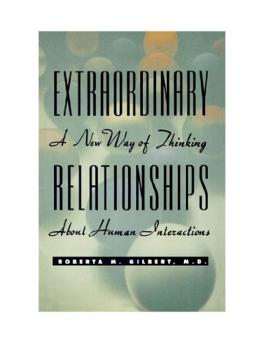 9780470581094: Extraordinary Relationships: A New Way of Thinking about Human Interactions