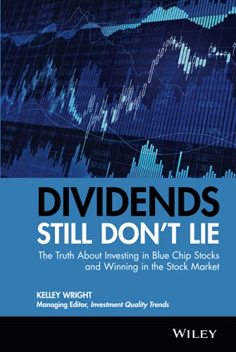 9780470581568: Dividends Still Don't Lie: The Truth About Investing in Blue Chip Stocks and Winning in the Stock Market
