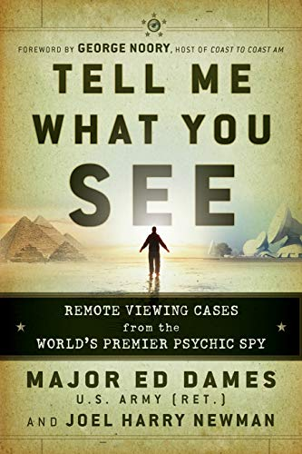 9780470581773: Tell Me What You See: Remote Viewing Cases from the World's Premier Psychic Spy