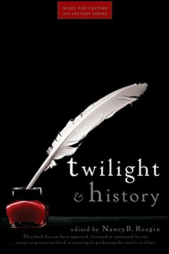 9780470581780: Twilight and History (Wiley Pop Culture and History Series)