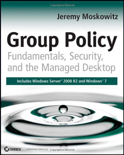 9780470581858: Group Policy: Fundamentals, Security, and the Managed Desktop