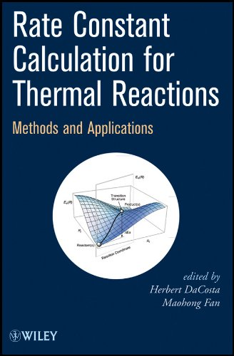 9780470582305: Rate Constant Calculation for Thermal Reactions: Methods and Applications