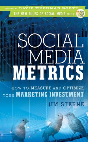 9780470583784: Social Media Metrics: How to Measure and Optimize Your Marketing Investment