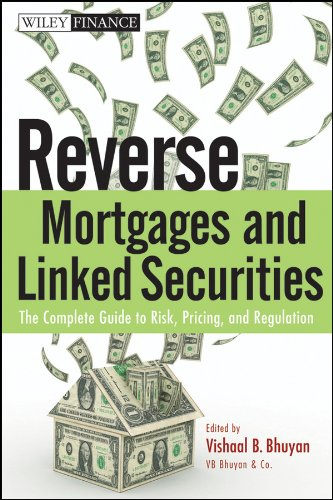9780470584620: Reverse Mortgages and Linked Securities: The Complete Guide to Risk, Pricing, and Regulation (Wiley Finance Series)