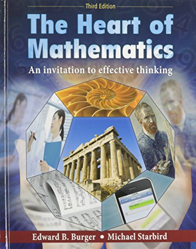 9780470586594: The Heart of Mathematics: An Invitation to Effective Thinking 3rd Edition with Manipulatives Kit Set