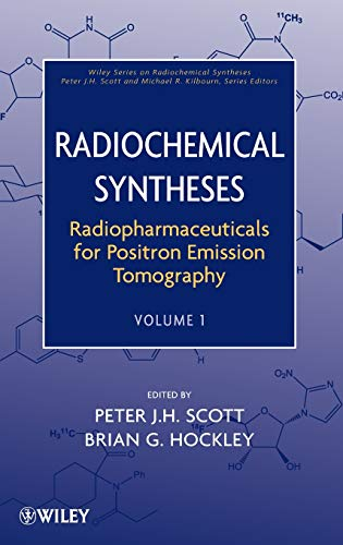 9780470588956: Radiopharmaceuticals for Positron Emission Tomography (Wiley Series on Radiochemical Syntheses)
