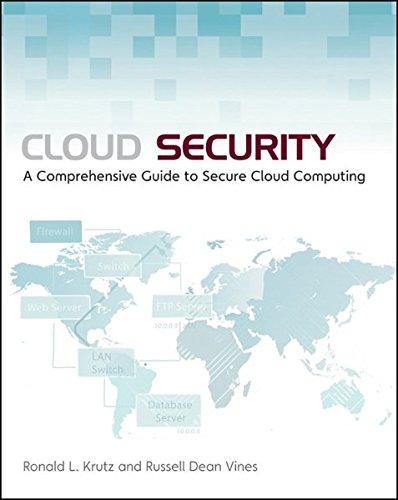 Cloud Security : A Comprehensive Guide to: Ronald L. Krutz;