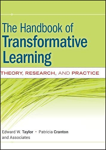 9780470590720: Handbook of Transformative Learning (Jossey-Bass Higher and Adult Education)