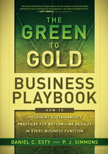 9780470590751: The Green to Gold Business Playbook: How to Implement Sustainability Practices for Bottom-Line Results in Every Business Function