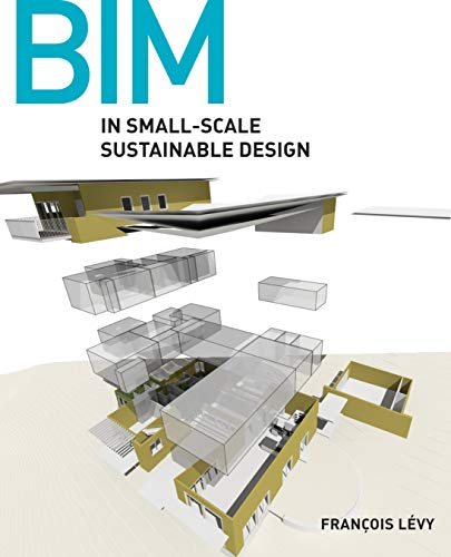 9780470590898: BIM in Small-Scale Sustainable Design