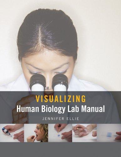 Visualizing Human Biology Lab Manual, Binder Ready: Jennifer Ellie