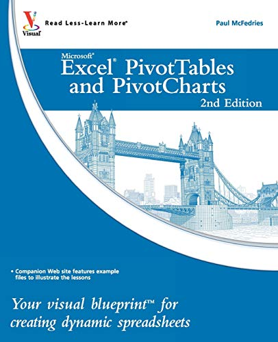 9780470591611: Excel PivotTables and PivotCharts: Your visual blueprint for creating dynamic spreadsheets