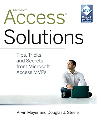 9780470591680: Access Solutions: Tips, Tricks, and Secrets from Microsoft Access MVPs