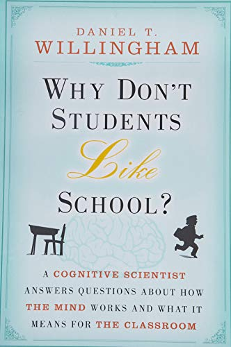9780470591963: Why Don't Students Like School?: A Cognitive Scientist Answers Questions About How the Mind Works and What It Means for the Classroom