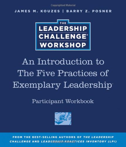 9780470591987: An Introduction to The Five Practices of Exemplary Leadership Participant Workbook (J–B Leadership Challenge: Kouzes/Posner)