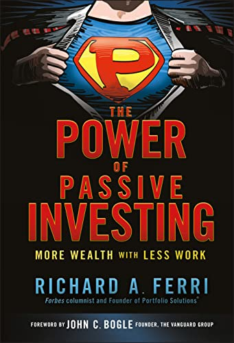 9780470592205: The Power of Passive Investing: More Wealth with Less Work