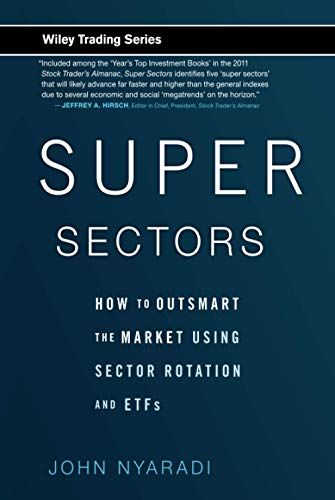 9780470592502: Super Sectors: How to Outsmart the Market Using Sector Rotation and ETFs
