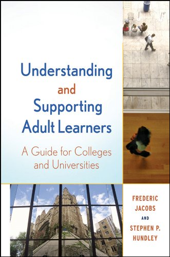 9780470592540: Understanding and Supporting Adult Learners: A Guide for Colleges and Universities