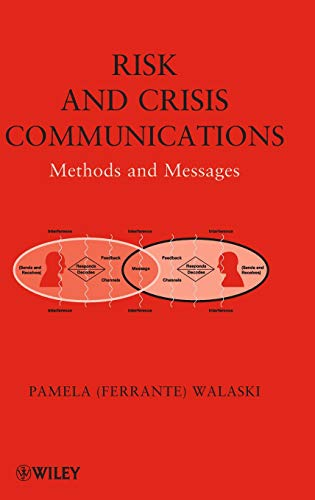 9780470592731: Risk and Crisis Communications: Methods and Messages