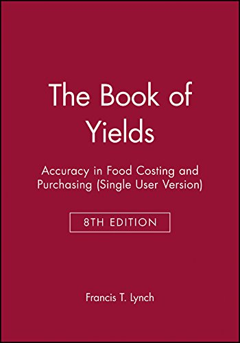 9780470594773: The Book of Yields: Accuracy in Food Costing and Purchasing (Single User Version)