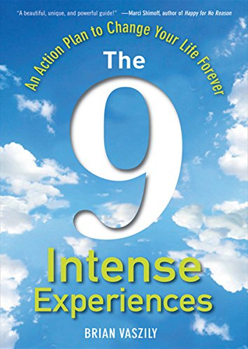 9780470596357: The 9 Intense Experiences: An Action Plan to Change Your Life Forever