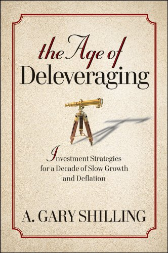9780470596364: The Age of Deleveraging: Investment Strategies for a Decade of Slow Growth and Deflation