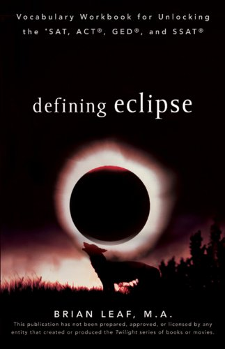 9780470596968: Defining Eclipse: Vocabulary Workbook for Unlocking the SAT, ACT, GED, and SSAT (Defining Series)