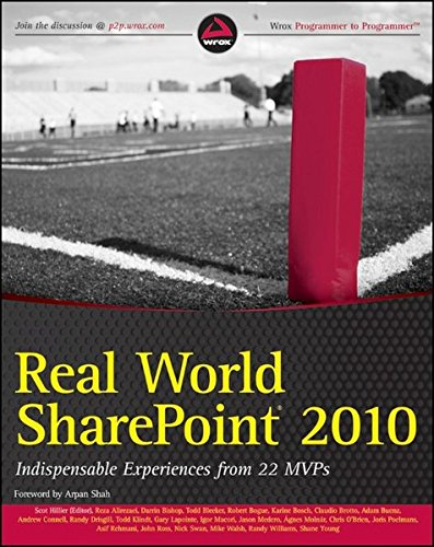 Real World SharePoint 2010: Indispensable Experiences from: Reza Alirezaei, Darrin