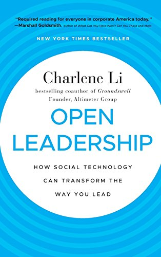 9780470597262: Open Leadership: How Social Technology Can Transform the Way You Lead