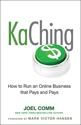 9780470597675: KaChing: How to Run an Online Business that Pays and Pays