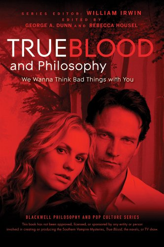 9780470597729: True Blood and Philosophy: We Wanna Think Bad Things with You