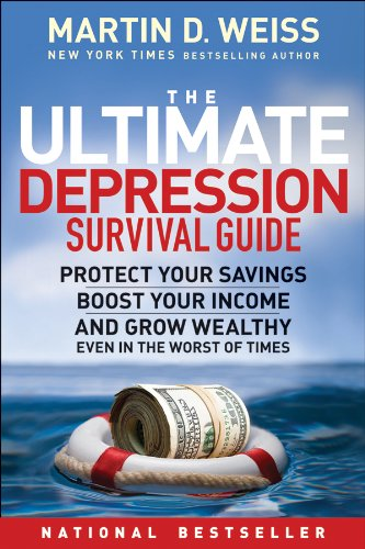9780470598214: The Ultimate Depression Survival Guide: Protect Your Savings, Boost Your Income, and Grow Wealthy Even in the Worst of Times