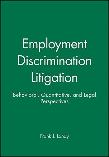 9780470598252: Employment Discrimination Litigation: Behavioral, Quantitative, and Legal Perspectives (J-B SIOP Professional Practice Series)