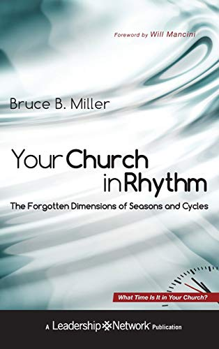 9780470598870: Your Church in Rhythm: The Forgotten Dimensions of Seasons and Cycles