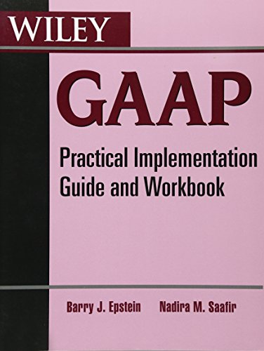 9780470599068: Wiley GAAP: Practical Implementation Guide and Workbook