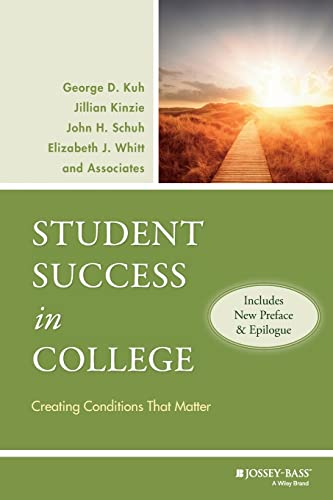 9780470599099: Student Success in College, (Includes New Preface and Epilogue): Creating Conditions That Matter