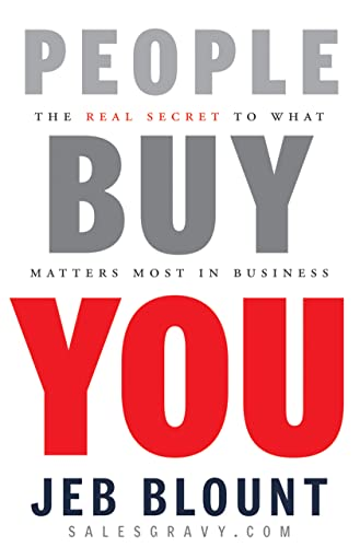 9780470599112: People Buy You: The Real Secret to What Matters Most in Business