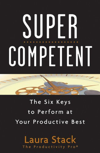 9780470599150: SuperCompetent: The Six Keys to Perform at Your Productive Best