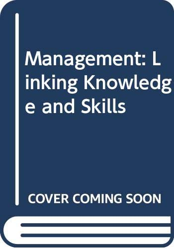 9780470600238: Management: Linking Knowledge and Skills