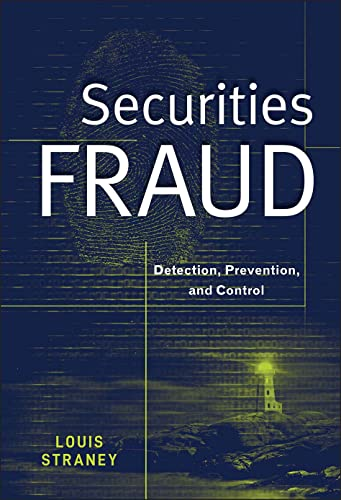 9780470601570: Securities Fraud: Detection, Prevention, and Control