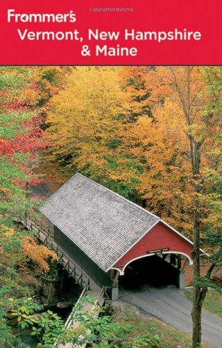 9780470602249: Frommer's Vermont, New Hampshire and Maine (Frommer's Complete Guides)
