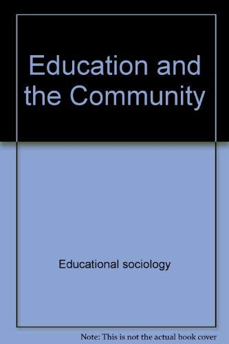 9780470602393: Education and the community (Unwin education books ; 23)