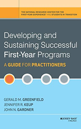 9780470603345: Developing and Sustaining Successful First-Year Programs: A Guide for Practitioners