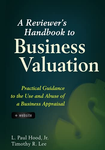 9780470603406: A Reviewer's Handbook to Business Valuation: Practical Guidance to the Use and Abuse of a Business Appraisal
