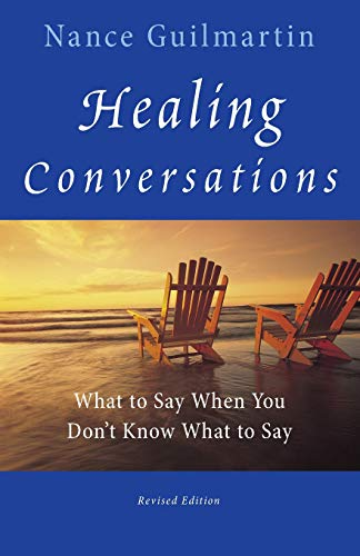 9780470603550: Healing Conversations: What to Say When You Don't Know What to Say
