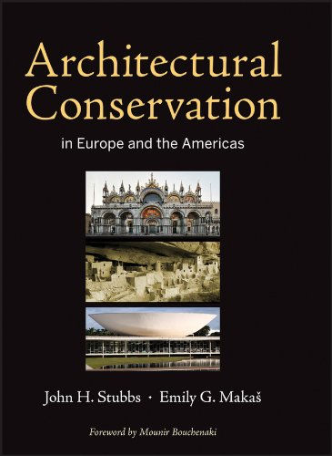 Architectural Conservation in Europe and the Americas: Stubbs, John H.;