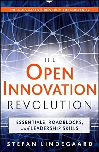 9780470604397: The Open Innovation Revolution: Essentials, Roadblocks, and Leadership Skills